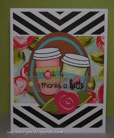 Indy's Designs: Thanks a Latte