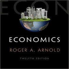 This is completed downloadable solutions manual for advanced download solution manual for economics 12th edition by arnold pdf instant download economics 12th edition fandeluxe Gallery