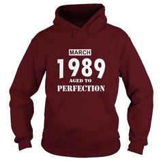 Cool 03 March 1989 March Born Birthday Aged to Perfection T Shirt Hoodie Shirt VNeck Shirt Sweat Shirt Youth Tee for womens and Men T-Shirts