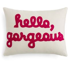 "Alexandra Ferguson Hello, Gorgeous Decorative Pillow, 14"" x 18"" ($100) ❤ liked on Polyvore featuring home, home decor, throw pillows and pillow"