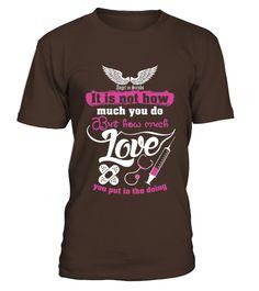 Nurse Medical Assistant How Much Love - Nurse T-shirt