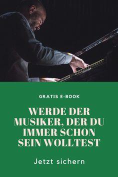 Werde der Musiker, der du immer schon sein wolltest Books, Movies, Movie Posters, Playing Guitar, Musicians, Piano, Glee, Studying, Libros