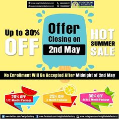 The Hot Summer☀☀ Sale offer upto discount of 🎁🎁will be closing on May No enrolment will be accepted after midnight of May Hurry up and enrol now 🏃🏻‍♂🏃🏻‍♂🏃🏻‍♂ if you are still left 🙋🏻‍♀🙋🏻‍♀ To Avail the Summer Offer: Call/Whatsapp us @ After Midnight, Summer Sale, Closer, Hot, Fitness