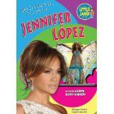 Jennifer Lopez (Little Jamie Books: What It's Like to Be) (Little Jamie Books: What It's Like to Be/Que Se Siente...May 31, 2011 by Karen Bush Gibson and Eida de la Vega 9781584159902 [01/15]