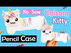 DIY NO SEW UNICORN PENCIL CASE | CAT PENCIL CASE | How to do EASY DIY back to school craft plush - YouTube