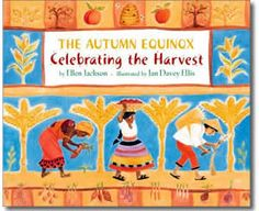 The Autumn Equinox by Ellen Jackson. Fall books for kids.