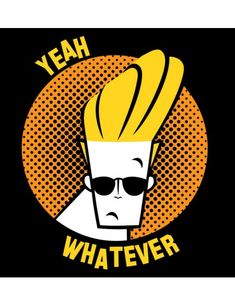 """Johnny Bravo: Whatever - Official Cartoon Network Tees & Merchandise ✔ Premium cotton ✔ Unisex 180 GSM T-shirts ✔ Sizes available: S to Looney Tunes Cartoons, 90s Cartoons, Cartoon Characters 90s, Jhony Bravo, Beast Logo, Pop Art Wallpaper, Cross Art, Retro Arcade, Cartoon Logo"