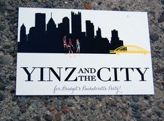 Yinz and the City - Pittsburgh Skyline Party or Bachelorette Invitation,  Printed or Printable