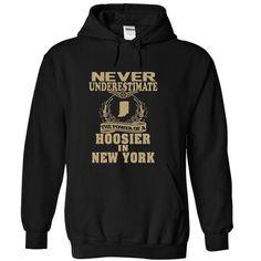 Never underestimate the power of a Hoosier in New York  - #handmade gift #husband gift. ORDER NOW => https://www.sunfrog.com/States/Never-underestimate-the-power-of-a-Hoosier-in-New-York-T-shirt--Black-19630457-Hoodie.html?id=60505