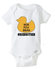 Big Brother Season Ducky, HOH, POV, Big Brother After Dark, Big Brother baby shirt by FoxyLittleRascals on Etsy https://www.etsy.com/listing/400908805/big-brother-season-ducky-hoh-pov-big