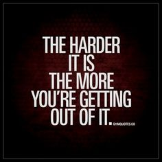 """""""The harder it is the more you're getting out of it."""" Check out gymquotes.co for THE BEST fitness, gym and workout quotes! #FitnessMotivation"""