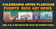PUERTO RICO ART NEWS: Eventos y Actividades de Artes Plásticas del 3 al ...