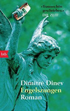 Engelszungen: Roman von Dimitré Dinev http://www.amazon.de/dp/3442733162/ref=cm_sw_r_pi_dp_fIhEwb09FDMX7