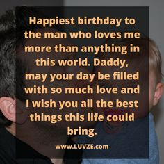 Do you want to say: 'Happy Birthday Dad' in a special way? Here are 110 sweet and thoughtful birthday wishes for your dad. Happy Birthday Dad Messages, Birthday Message To Dad, Happy Birthday Dad From Daughter, Father Birthday Quotes, Dad Birthday Wishes, Happy Birthday For Her, Happy Birthday Quotes For Friends, Birthday Msgs, Birthday Prayer