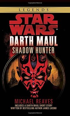Star Wars: Darth Maul, Shadow Hunter (Star Wars - Legends) by Michael Reaves. Darth Maul, Star Wars Darth, Music Games, Night Novel, War Novels, Star Wars Books, The Phantom Menace, Shadow Hunters, Me Time