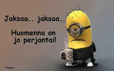Friday.... Spanish Jokes, Greek Quotes, Positive Thoughts, Minions, Haha, Funny Pictures, Funny Quotes, Positivity, Feelings