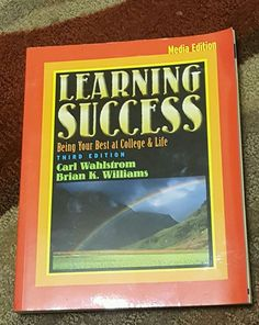 LEARNING SUCCESS Being Your Best at College Life by Carl M. Wahlstrom 2002 3rd #Textbook