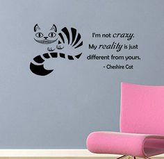 Citation de Cheshire Cat-je suis pas Crazy-Wall par ValueVinylArt