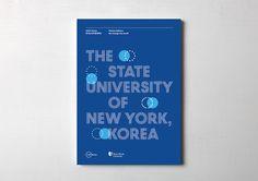 The State University of New York, Korea(SUNY Korea), Information Book, Offset Print, 2014 Graphic Portfolio, Portfolio Design, Editorial Layout, Editorial Design, Annual Report Layout, Catalogue Layout, Document Printing, Typo Logo, Book Design Layout