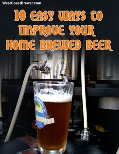 10 Easy Ways To Improve Your Home Brewed Beer. Great tips for some great tasting beer. Brewing Recipes, Homebrew Recipes, Beer Recipes, Home Brewery, Home Brewing Beer, Brewing Co, Brew Your Own Beer, Homemade Beer, Vodka