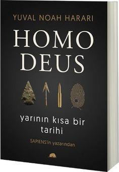 Homo Deus: Yarının Kısa Bir Tarihi,ayşe tolga önerisi,pınar sabancı Books To Read, My Books, Book Corners, Book Suggestions, Film Books, Love Book, Bookstagram, Book Lists, Book Worms