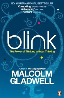 """Read """"Blink The Power of Thinking Without Thinking"""" by Malcolm Gladwell available from Rakuten Kobo. From the author of The Tipping Point, Malcolm Gladwell's international bestseller Blink: The Power of Thinking Without T. Malcolm Gladwell, Reading Lists, Book Lists, Blink Book, Mind Blowing Quotes, Books To Read, My Books, 12th Book, Book Show"""