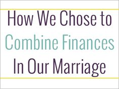 Before we even got married, we knew that we were going to combine our finances. Doing this has made money a happy, exciting topic in our marriage instead of a controversial one that causes frustration and fighting. #money #marriage #relationship #finances