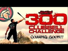 300 Clubbell Challenge ...I just know this is gonna rock :)