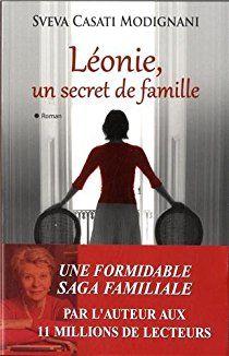 Léonie un secret de famille par Sveva Casati Modignani