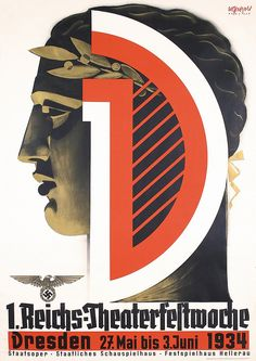 Theaterfestwoche Dresden bis - Graphic Design and Illustration by Willy Petzold (b. 1885 - d. Contemporary History, Nazi Propaganda, Dresden, Poster Pictures, Festival Posters, Poster On, Travel Posters, Vintage Posters, Germany