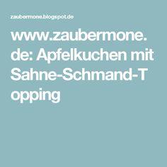 www.zaubermone.de: Apfelkuchen mit Sahne-Schmand-Topping