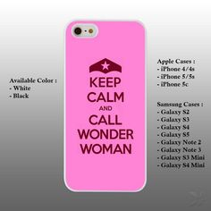 Keep Calm and Call Wonder Woman iPhone 4 4s 5 5s 5c Case Cover