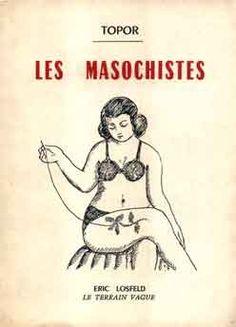"""illustration française : Roland Topor, 1960, """"Les masochistes"""", couverture de livre, broderie"""