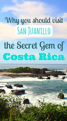 Why you should visit San Juanillo, the secret gem of Costa Rica! #CostaRica #Travel