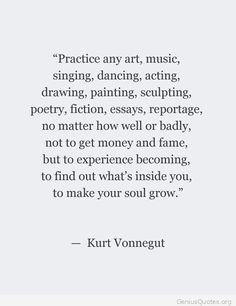 Kurt Vonnegut quote                                                       …