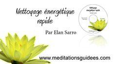 Méditation guidée : Nettoyage énergétique rapide (nouvelle version)