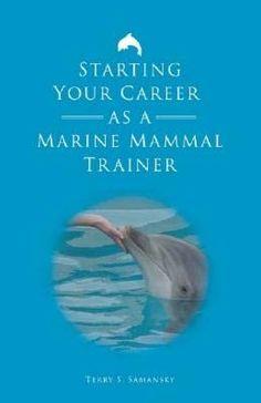 Aspiring Trainers » Marine Mammal Trainer | Lila | Pinterest | Marines,  Trainers And Animal