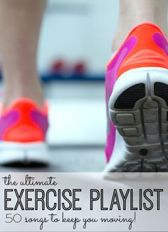 The Ultimate Exercise Playlist: 50 Workout Songs to Keep You Going - My Life and Kids