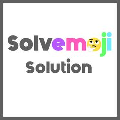 Solvemoji - Free teaching resources - Emoji math puzzle, great as a primary math starter, or to give your brain an emoji game workout.