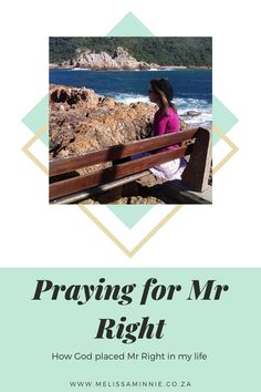 How God placed Mr Right in my life