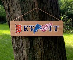 Lions & Tigers & Wings, oh my!    Show your pride for all of your favorite Detroit sports teams! This sign is a GREAT gift for any sports