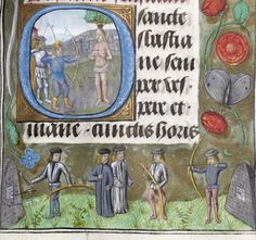 Hours of Duke Adolph of Cleves (1480-1490) - miniature of an archery contest and also of martyrdom of St. Sebastian