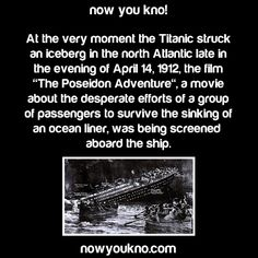 """One minor detail: """"The Poseidon Adventure"""" was made in 1972, sixty years after the Titanic sunk."""