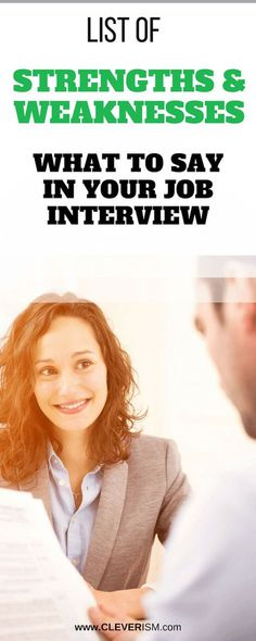 List of Strengths and Weaknesses: What to Say in Your Job Interview - #JobInterview #StrengthsWeaknesses #Job #JobSearch