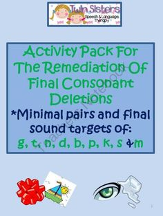 """Remediation Of Final Consonant Deletions Comprehensive Packet from TwinSistersSpeech&LanguageTherapyLLC on TeachersNotebook.com -  (109 pages)  - We are super excited to introduce our latest Twin Sisters Speech and Language Therapy document! Please know that we have worked hard on this one! We strove to make it as comprehensive as we could! That is because the keywords of """"final consonant dele"""
