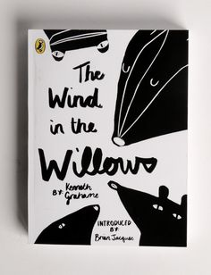 Alice Bowsher, type, design, the wind in the willows, nature, drawing, book cover, ink, hand lettering, typography