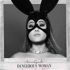 Ariana Grande - Dangerous Woman (CD, Album) at Discogs