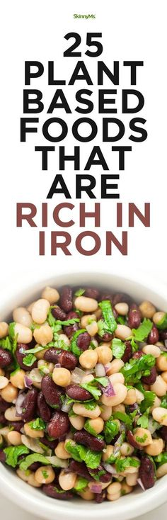 25 Plant-Based Foods That Are Rich In Iron #cleaneating #healthy #skinnyms