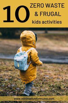 10 Fun & Frugal Zero Waste Kids Activities - Minimalism for Mums Indoor Activities For Kids, Infant Activities, Winter Activities, Natural Parenting, Kids And Parenting, Parenting Ideas, Minimalist Parenting, Eco Kids, Toddler Play