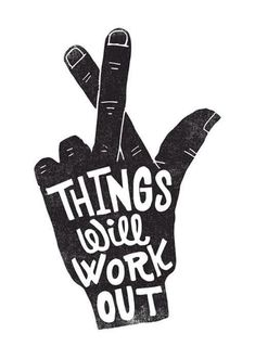 THINGS WILL WORK OUT by Matthew Taylor Wilson inspirational quote word art print motivational poster black white motivationmonday minimalist shabby chic fashion inspo typographic wall decor The Words, Cool Words, Positive Quotes, Motivational Quotes, Inspirational Quotes, Positive Life, Positive Thoughts, Positive Things, Gratitude Quotes